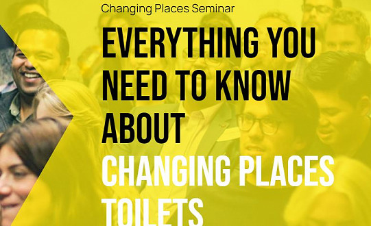 Changing Places Seminar: Everything you need to know about Changing Places Toilets